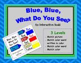 Blue Blue What Do You See? An Adapted Interactive Book