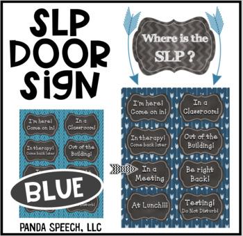 Blue/Chalkboardl Door Sign For Speech Pathologists or SLPAs