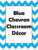Blue Chevron Classroom Decor
