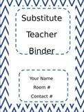 Blue Chevron Substitute Teacher Binder