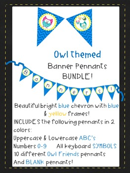 Blue Chevron with Yellow&Blue Owls Pennants ABC'S 123 AllSymbols & BLANKS-BUNDLE