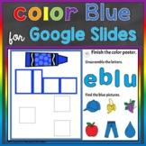 Blue Color Recognition Color Word Google Slides Distance L