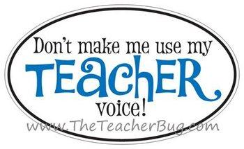"Blue ""Don't make me use my teacher voice!"" Sticker"