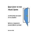 Blue Door to the Music Room