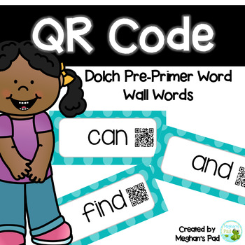 Blue Dot Dolch PrePrimer Word Wall With QR Codes