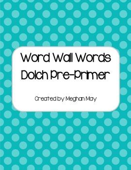 Blue Dot PrePrimer Word Wall Words