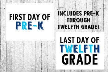Blue First Day of School and Last Day of School Printable Posters