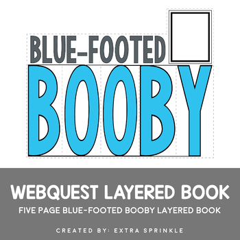 Blue-Footed Booby Webquest Layered Book
