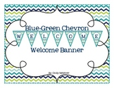 Blue-Green Chevron Welcome Banner