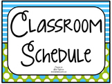 Blue & Green Classroom Schedule with Editable Option Included