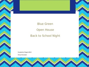 Blue Green Open House~Back to School
