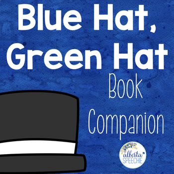 Blue Hat Green Hat Book Companion - Language and Phonological Awareness Bundle