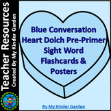 Blue Heart Dolch Pre-Primer High Frequency Sight Word Posters & Flashcards