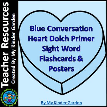 Blue Conversation Heart Dolch Sight Word Posters & Flash Cards Primer Words