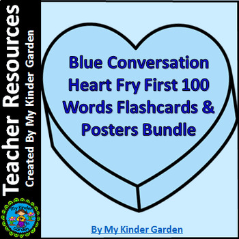 Blue Heart Fry First 100 Words Sight Word Posters and Flas