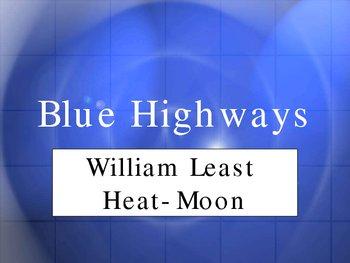 Blue Highways - William Least Heat-Moon - American Literature
