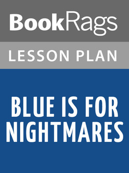 Blue Is for Nightmares Lesson Plans