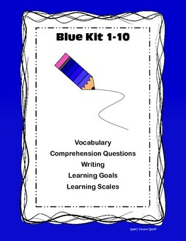 Blue Kit 1-10 Comprehension Vocabulary Writing Learning Goals