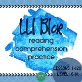 LLI Blue Comprehension Questions Levels C-N (Books 1-120)