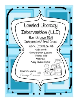 Blue LLI Independent/ Small Group work Extension Kit level M&N. CCSS