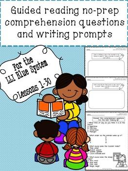Blue LLI No-Prep Comprehension Questions and Writing Prompts Part 1!