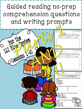 Blue LLI No-Prep Comprehension Questions and Writing Prompts Part 1 AND Part 2!