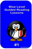 Blue Level Guided Reading Lessons #1 - PM Series - L3