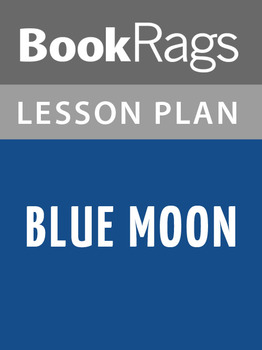 Blue Moon Lesson Plans