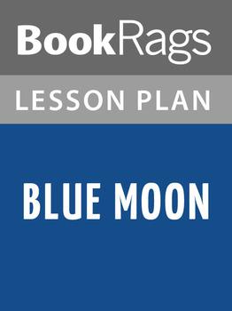 Blue Moon Lesson Plans