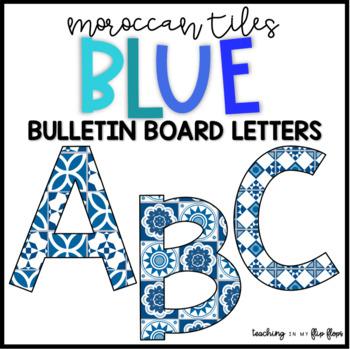 Blue Moroccan Tile Theme Bulletin Board Letters