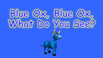 Blue Ox, Blue Ox, What Do You See PowerPoint Show + Digital PDF Books