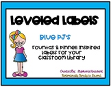 Blue PJ's Classroom Library Leveled Labels (Fountas & Pinnell Inspired)
