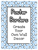 Blue Pastel Poster Frames * Create Your Own Dream Classroo
