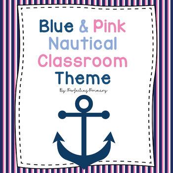 Blue & Pink Nautical Classroom Theme