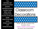 Blue Polka Dot Classroom Decorations [Editable]