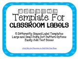 Blue Polka Dot Classroom Labels (Editable)