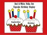 Red & White Polka Dot Cupcake Birthday Display