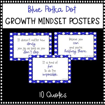 Blue Polka Dot Growth Mindset Posters