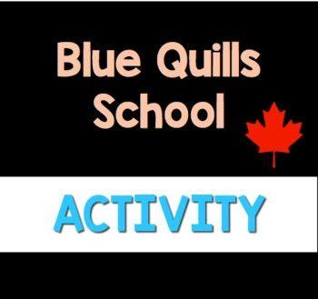 """Blue Quills School- Companion Questions for CBC's """"Story of Us"""""""