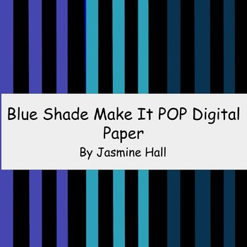 Blue Shade Make It POP Digital Paper