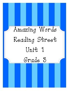 Reading Street Amazing Words Unit 1-Grade 3 (Blue Striped)