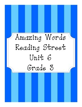 Reading Street Amazing Words Unit 6-Grade 3 (Blue Striped)