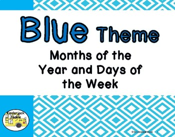 Blue Theme Months of Year and Days of the Week
