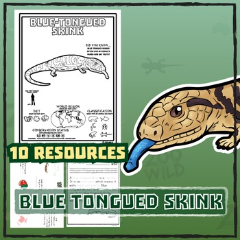 Blue Tongued Skink -- 10 Resources -- Coloring Pages, Reading & Activities