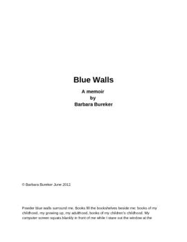 Blue Walls: An original short memoir