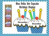Blue & White Polka Dot Cupcake Birthday Display