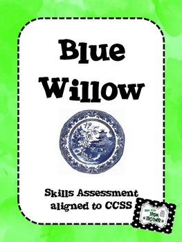 Blue Willow - Skills Assessment