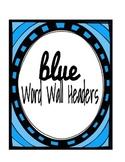 Blue Word Wall Headers