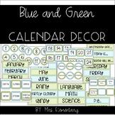 Blue and Green Calendar Decor