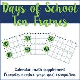 Blue and Green Days of School Ten Frames: Calendar Math Su